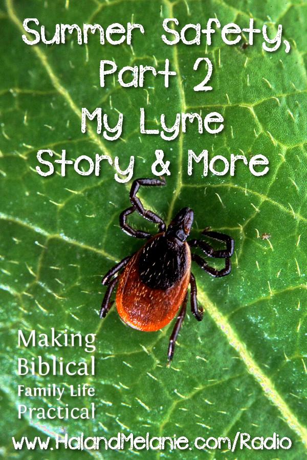 MBFLP - Summer Safety Part 2 Ticks Lyme Disease More