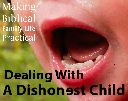 Dealing With A Dishonest Child