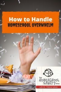 How to Handle Homeschool Overwhelm Podcast
