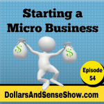 Starting a Micro Business. Episode #54