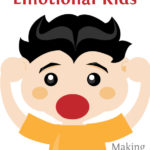MBFLP 101 – Dealing With An Emotional Kid