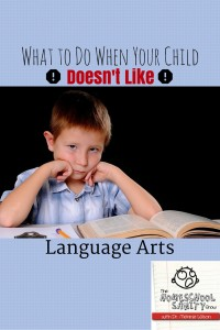 Help for When Your Child Doesn't Like Language Arts: The Homeschool Sanity Show Podcast