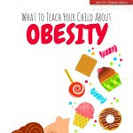 What Your Child Needs to Know About Obesity