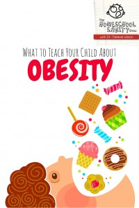 What to Teach Your Child About Obesity: The Homeschool Sanity Show Podcast