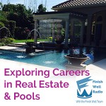 FW Radio – Exploring Careers in Real Estate & the Pool Industry
