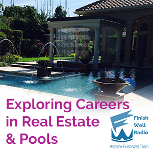 Finish Well Podcast #027, Exploring Careers in Real Estate & Pools with Meredith Curtis on the Ultimate Homeschool Radio Network