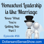 Homeschool Leadership is Like Marriage Part 1