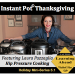 Roadschool Moms Instant Pot Thanksgiving