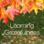 MBFLP 106 – Teaching Gratefulness