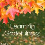 MBFLP 106 – Teaching Gratefulness