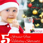Stress-Free Holiday Short Cuts