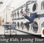 Raising Kids, Losing Yourself – HIRL Episode 80