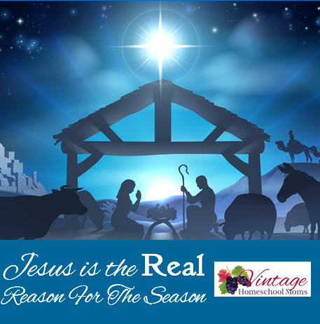 Jesus is the Real Reason For the Season - Ultimate Homeschool Podcast Network