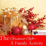 The Greatest Gift A Family Activity