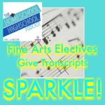 HSHSP Ep 75: Fine Arts Electives Give Transcripts SPARKLE!