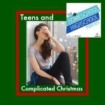 HSHSP 36: Teens and Complicated Christmas
