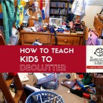 How to Teach Kids to Declutter: The Homeschool Sanity Show podcast