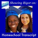 Homeschool Highschool Podcast Ep 18: Showing Rigor on the Homeschool Transcript