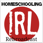 Rebroadcast – Black Sheep Homeschoolers – HIRL Episode 85