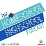 homeschool highschool podcast