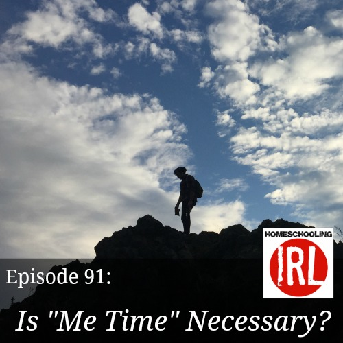 Free homeschool podcast about finding quality time alone.