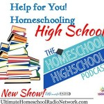 Help For Homeschooling Your Highschooler