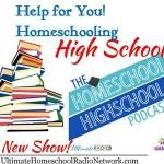 Help For Homeschooling Your Highschooler
