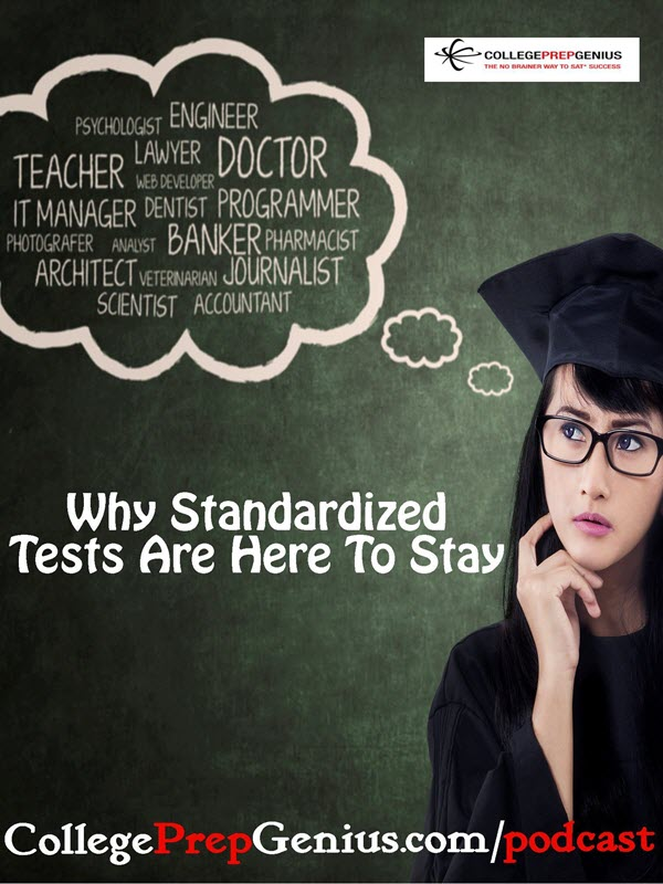 why standardized tests are here to stay