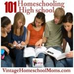 Homeschooling High School 101