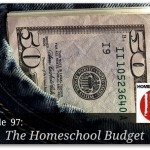 Free homeschool podcast about financial fear and creating a homeschool budget.