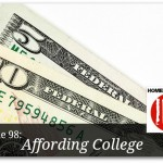 Free homeschool podcast discussing the topic of affording college.