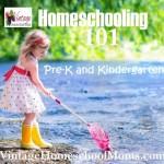 Homeschooling 101 Pre-K to Kindergarten