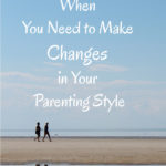 Changing Your Parenting Style – MBFLP 125