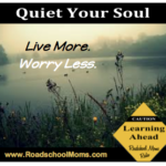 Calming Anxiety and Quieting Your Soul