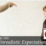 Unrealistic Expectations – HIRL Episode 103