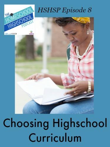 HSHSP Episode 8 Choosing Highschool Curriculum