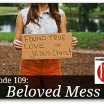 Free homeschool podcast interview with Kimm Crandall, author of the book Beloved Mess