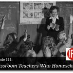 Free Homeschool podcast about classroom teachers who homeschool