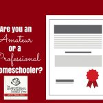 How to Be a Professional Home Educator