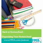 Back to Homeschool: Organizing Your Homeschool