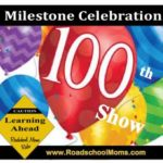 Best of The Roadschool Moms 100 Shows