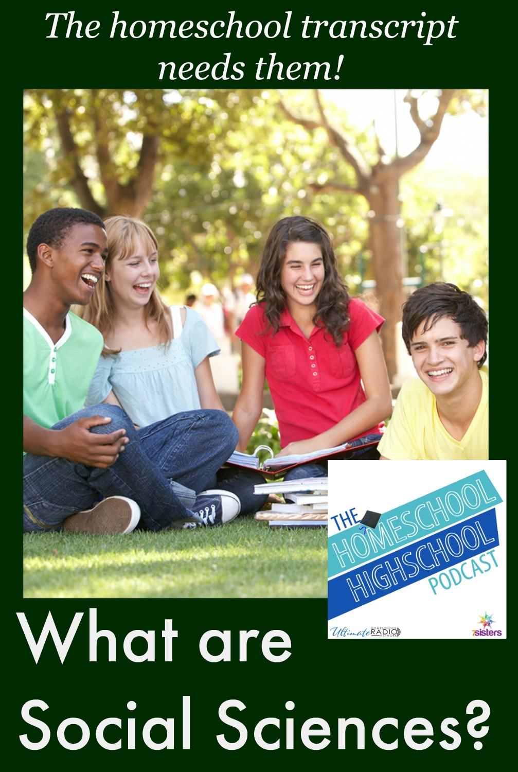 What are social sciences Homeschool Highschool Podcast