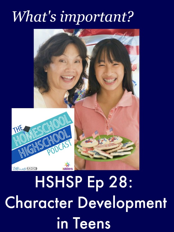 HSHSP Ep 28: Character Development in Teens
