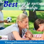 Best Ways To Nurture Relationships With Your Child