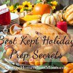 Best Kept Holiday Prep Secrets
