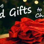 Giving Good Gifts to Your Children – MBFLP 149