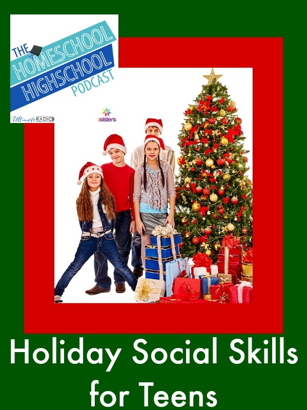 Holiday Social Skills for Teens HSHSP Ep 38