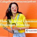 How To Avoid 6 Common Freshman Mistakes