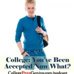 College - You're Accepted Now What