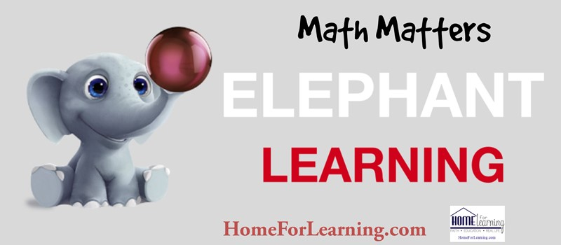Elephant Learning Math Matters the importance of math in early education is a predictor of later academic success